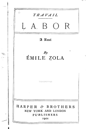 Travail: Labor; a Novel