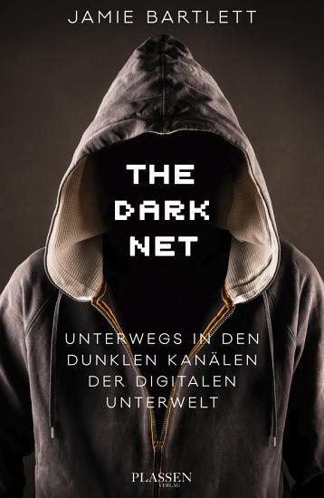 The Dark Net PDF