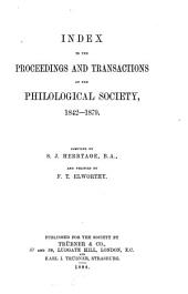 Index to the Proceedings and Transactions of the Philological Society, 1842-1879