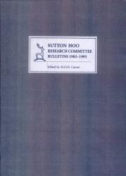 Sutton Hoo Research Committee Bulletins 1983 1993 Book PDF