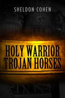 Holy Warrior Trojan Horses PDF