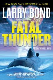 Fatal Thunder: A Jerry Mitchell Novel