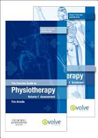 The Concise Guide to Physiotherapy   2 Volume Set PDF