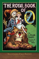 The Royal Book of Oz (Illustrated First Edition)