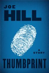 Thumbprint: A Story
