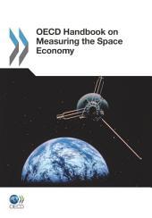 OECD Handbook on Measuring the Space Economy