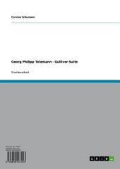 Georg Philipp Telemann - Gulliver-Suite