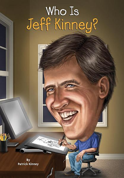 Download Who Is Jeff Kinney  Book