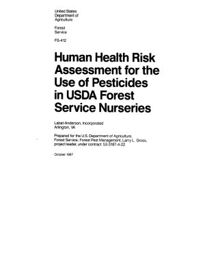 Human Health Risk Assessment for the Use of Pesticides in USDA Forest Service Nurseries