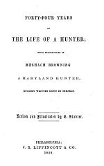 Forty-four Years of the Life of a Hunter