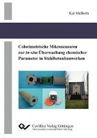 Colorimetrische Mikrosensoren zur in situ   berwachung chemischer Parameter in Stahlbetonbauwerken PDF