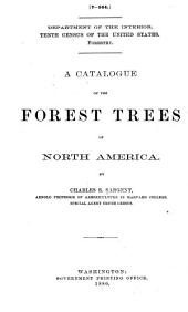 A Catalogue of the Forest Trees of North America