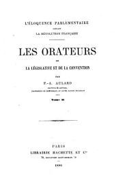 L'éloquence parlementaire pendant la révolution française: les orateurs de la législative et de la convention, Volume2