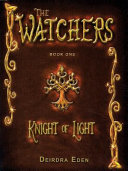Knight of Light  the Watchers Book 1  PDF