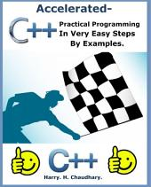 Accelerated C++ :: Practical C++ Programming in Very Easy Steps by Examples.