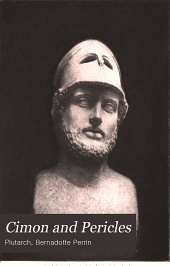 Cimon and Pericles: With the Funeral Oration on Pericles (Thucydides, Ii, 35-46)