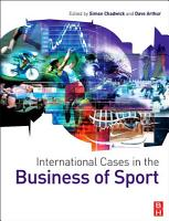 International Cases in the Business of Sport PDF