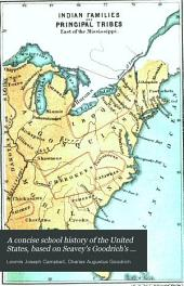 A concise school history of the United States: based on Seavey's Goodrich's history