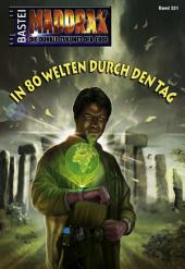 Maddrax - Folge 321: In 80 Welten durch den Tag