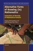ALTERNATIVE FORMS OF KNOWING  IN  MATHEMATICS PDF