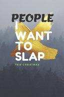 People i Want to Slap