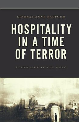 Hospitality in a Time of Terror