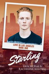 Starling: Love in Los Angeles