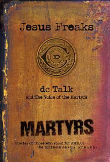 Jesus Freaks  Martyrs Book