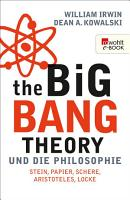 The Big Bang Theory und die Philosophie PDF