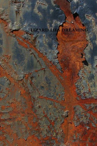 Download Lizard Lies Dreaming Book
