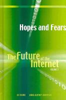 The Future of the Internet  Hopes and fears PDF