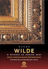 O retrato de Dorian Gray: The picture of Dorian Gray: Edição comentada bilíngue português - inglês