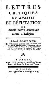 Lettres critiques ou analyse et réfutation de divers écrits modernes contre la religion: Sur l'histoire universelle ¬[u.a.]. 4