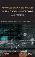 Advanced Design Techniques and Realizations of Microwave and RF Filters PDF
