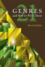 Twenty-One Genres and How to Write Them