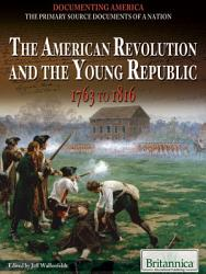 The American Revolution And The Young Republic Book PDF