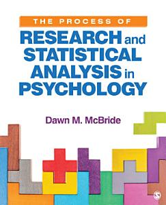 The Process of Research and Statistical Analysis in Psychology Book
