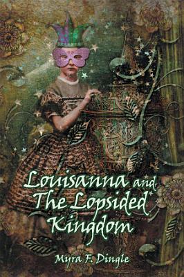 Louisanna and The Lopsided Kingdom PDF
