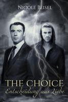 The Choice   Entscheidung aus Liebe PDF