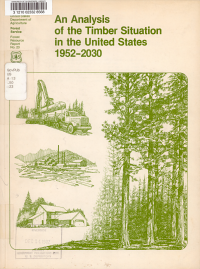 An Analysis of the Timber Situation in the United States  1952 2030