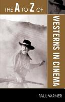 The A to Z of Westerns in Cinema PDF