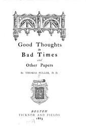 Good Thoughts in Bad Times: And Other Papers