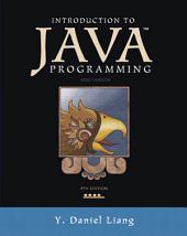 Introduction to Java Programming, Brief Version: Edition 9
