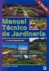 Manual técnico de jardinería: II. Mantenimienmto