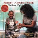 Mommy s Cooking Healthy Southern Style PDF