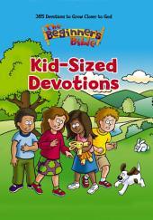 The Beginner's Bible Kid-Sized Devotions