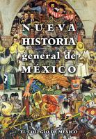 Nueva historia general de M  xico PDF