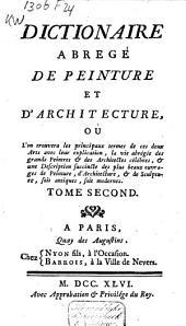 Dictionaire abrégé de peinture et d'architecture, ou l'on trouvera les principaux termes de ces deux arts avec leur explication ...