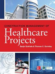 Construction Management of Healthcare Projects PDF