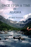 Once Upon a Time in Alaska